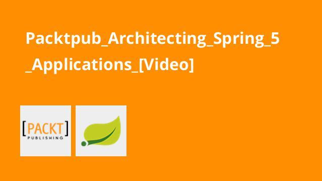 آموزش معماری اپلیکیشن هایSpring 5